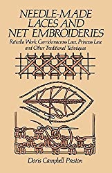 [(Needle-Made Laces and Net Embroideries)] [By (author) D.C. Preston] published on (February, 1985)
