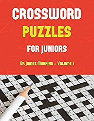 Crossword Puzzles for Juniors (Vol 1): Large print crossword book with 50 crossword puzzles: One crossword game per two pages: All crossword puzzles ... Makes a great gift for crossword lovers.