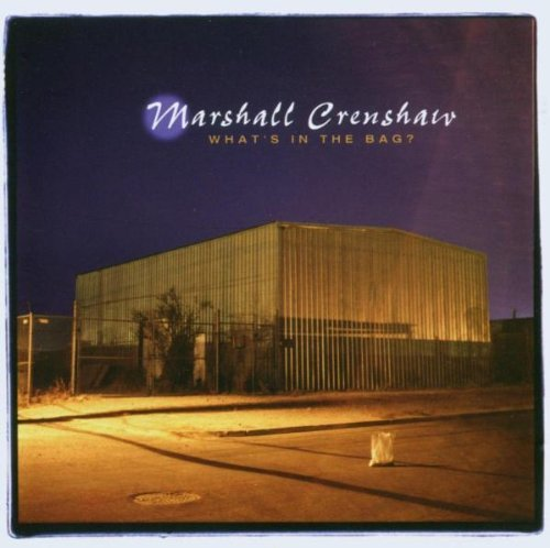 Crenshaw-cd Marshall (What's In The Bag? by Marshall Crenshaw (2003-08-22))