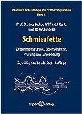 Image de Schmierfette: Zusammensetzung, Eigenschaften, Prüfung und Anwendung (Kontakt & Studium)