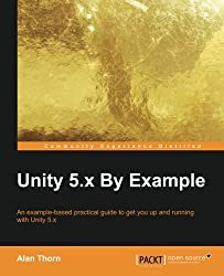 Unity 5.x By Example by Alan Thorn (2016-03-23)