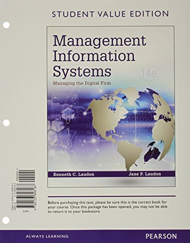 Management Information Systems: Managing the Digital Firm, Student Value Edition (14th Edition) by Kenneth C. Laudon (2015-01-15)