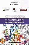 La territorialisation des politiques de santé par Castaing