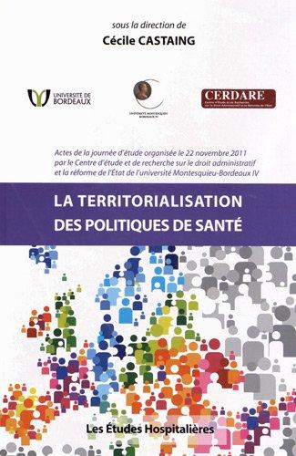 La territorialisation des politiques de santé