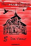 Haus der Hüterin: Band 5 - Der Verrat: Fantasy-Serie