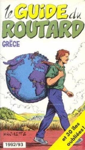 Le guide du routard Grece 1992 1993