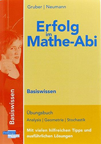 Erfolg im Mathe-Abi 2014 Lernpaket PLUS Hamburg: Übungsbuch für das Basiswissen in Hamburg mit vielen hilfreichen Tipps und ausführlichen Lösungen und Zugang zu MeinMatheAbi.de im Schuljahr 2013/14