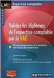 Valider les diplômes de l'expertise comptable par la VAE - Un accompagnement à la validation des acquis de l'expérience