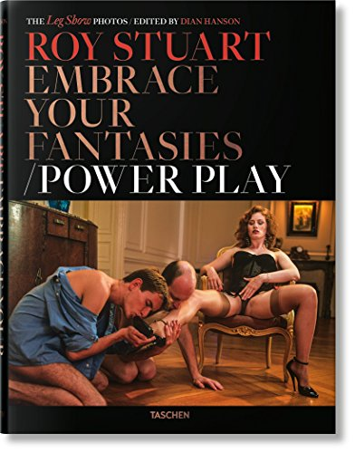 Roy Stuart : Embrace your fantasies : Power play