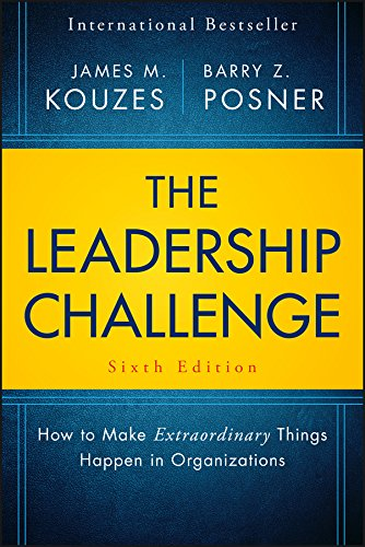 The Leadership Challenge: How to Make Extraordinary Things Happen in Organizations (J-B Leadership Challenge: Kouzes/Posner) (English Edition)