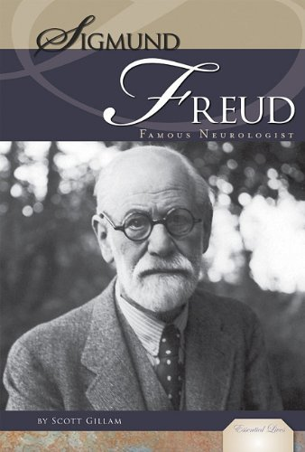 Sigmund Freud: Famous Neurologist (Essential Lives) by Scott Gillam (2011-08-02)