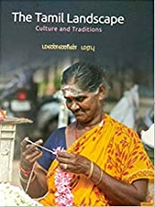 The Tamil Landscape : Culture And Traditions
