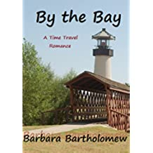 By the Bay: A Time Travel Romance (English Edition)