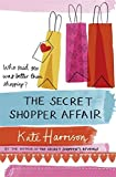 The Secret Shopper Affair (Secret Shopper 3)