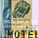 The Bad Plus