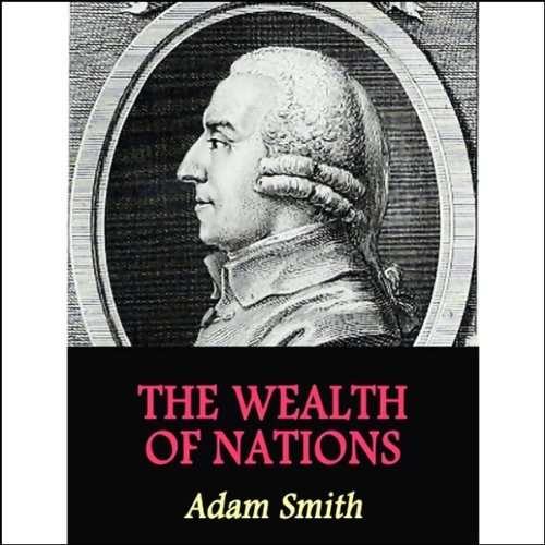 Wealth of Nations  Audiolibri