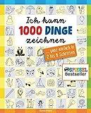 Ich kann 1000 Dinge zeichnen. Kritzeln wie ein Profi!: ... ganz einfach in 2 bis 6 Schritten - Norbert Pautner