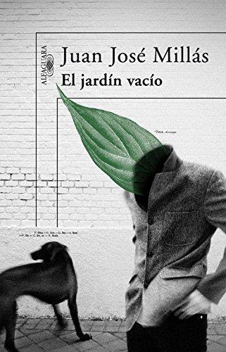 El jardín vacío por Juan José Millás