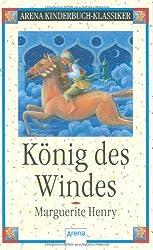 König des Windes: Arena Kinderbuch-Klassiker