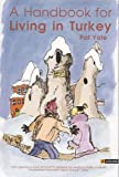 Handbook for Living in Turkey