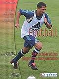 Football - Une préparation physique programmée...