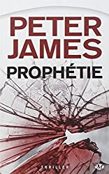 Peter James, Tome : Prophétie