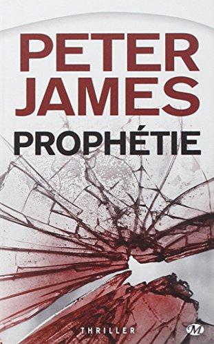 Peter James, Tome : Prophétie par Peter James
