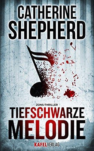 Buchseite und Rezensionen zu 'Tiefschwarze Melodie: Thriller' von Catherine Shepherd