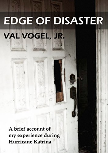 Edge of Disaster: A brief account of my experience during Hurricane Katrina (English Edition) Edge-hurricane