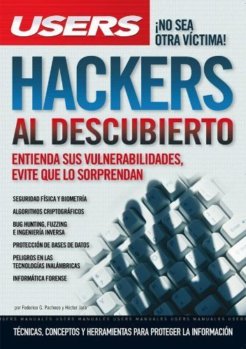 HACKERS AL DESCUBIERTO: Espanol, Manual Users, Manuales Users (Spanish Edition) by Federico Pacheco (2009-10-06)