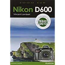 Nikon D600 (valable également pour le Nikon D610)