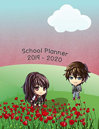 School Planner 2019-2020: Weekly, Monthly and Yearly Calendar and Organizer August 2019 - July 2020 (Anime School Planner, Band 1)