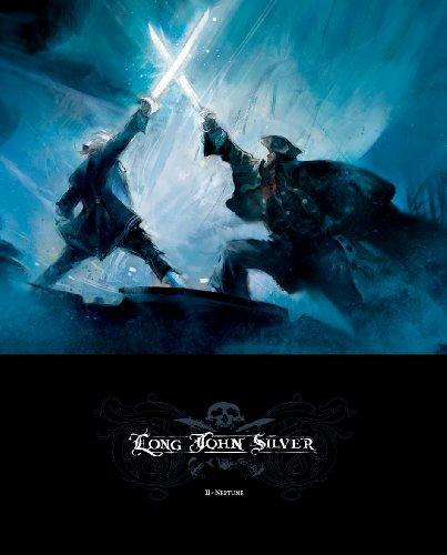 Long John Silver, Tome 2 : Neptune : Edition luxe