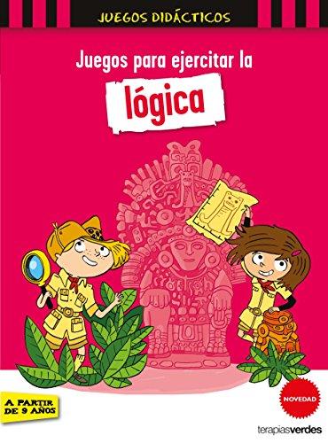 Juegos para ejercitar la lógica (Terapias Juegos Didácticos) por PATRICK, LEBRUN, SANDRA CHENOT