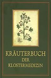 Kräuterbuch der Klostermedizin: Der 'Macer floridus'. Medizin des Mittelalters