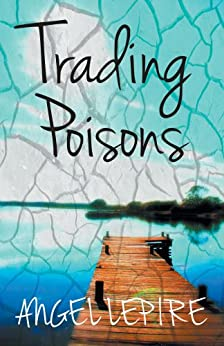 Trading Poisons by [Lepire, Angel]