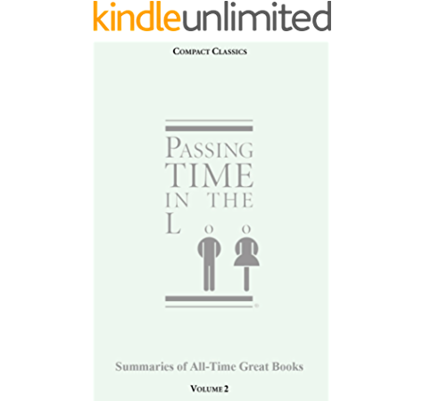 Passing Time In The Loo Volume 1 Summaries Of All Time Great Books Ebook Anderson Steven W W Anderson Steven Amazon Co Uk Kindle Store