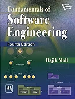 FUNDAMENTALS OF SOFTWARE ENGINEERING by [MALL, RAJIB]
