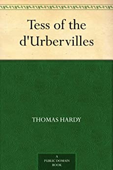 Tess of the d'Urbervilles by [Hardy, Thomas]
