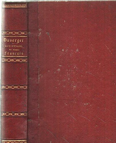 Dictionnaire national de droit français en matière civile, commerciale, administrative et politique