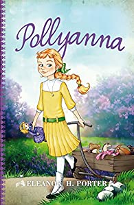 Pollyanna par  Eleanor H. Porter