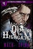 Demoni da Highgate: Urban Fantasy e Orrore (Victorian Horror Story Vol. 4)