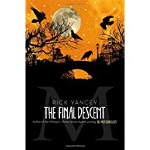 The Final Descent (The Monstrumologist) by Rick Yancey (2013-09-10)
