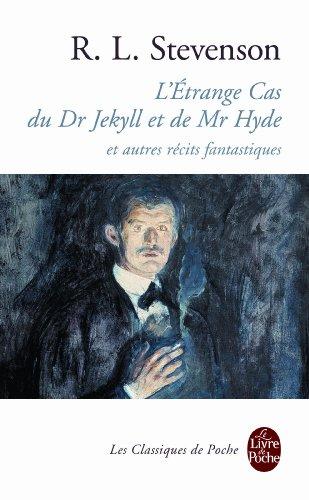 L'Etrange cas du Dr Jekyll et de M. Hyde et autres rcits fantastiques