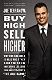 Buy High, Sell Higher: Why Buy-And-Hold is Dead and Other Surprising Investing Lessons from CNBC