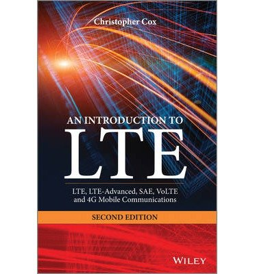 introduction-to-lte-lte-lte-advanced-sae-volte-and-4g-mobile-communications-author-christopher-cox-p
