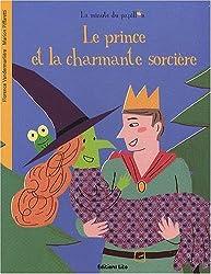 La Minute du Papillon : le Prince et la Charmante Sorcière