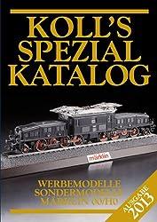 Koll's Spezialkatalog Märklin 00/H0 2013: Werbemodelle, Sondermodelle