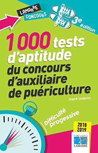 1000 tests d'aptitude du concours d'auxiliaire de puriculture 2018-2019: Difficult progressive