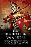Het koninklijk vaandel (Strijder voor Rome Book 2)